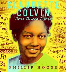 book cover - Claudette Colvin: Twice Toward Justice